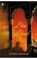 Blue Blood: Book by Uttara Chauhan