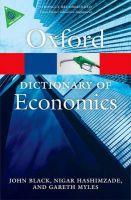 A Dictionary of Economics: Book by John Black , Nigar Hashimzade , Gareth D. Myles