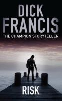Risk: Book by Dick Francis