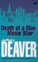 Death of a Blue Movie Star: Book by Jeffery Deaver