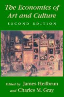 The Economics of Art and Culture: Book by James Heilbrun