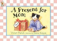 A Present for Mom: Book by Vivian French