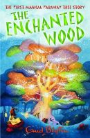 The Enchanted Wood: Book by Enid Blyton