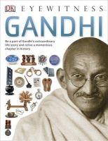 Eyewitness Gandhi: Book by Vivek Bhandari
