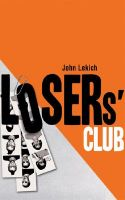 The Losers' Club: Book by John Lekich
