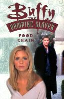 Buffy the Vampire Slayer: Food Chain: Book by Doug Petrie
