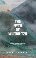 The Myth of Wu Tao-tzu: Book by Sven Lindqvist