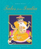 Tales from India: Stories of Creation and the Cosmos: Book by Jamila Gavin,Amanda Hall