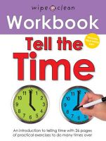 Wipe Clean Workbooks - Tell the Time: Book by Roger Priddy
