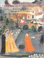 The Flute and the Lotus: Romantic Moments in Indian Poetry and Painting:Book by Author-Harsha V. Dehejia