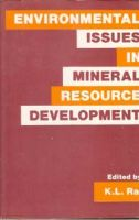 Environmental Issues In Mineral Resource Development[Hardcover]: Book by K.L. Rai