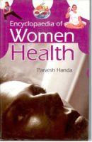 Encyclopaedia of Women Health: Book by Parvesh Handa