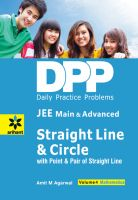 Daily Practice Problems (DPP) for JEE Main & Advanced - Straight line & Circle Vol.4 Mathematics: Book by Amit M Agarwal