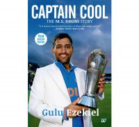 Captain Cool :The M.S. Dhoni Story: Book by Gulu Ezekiel