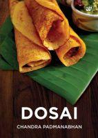 Dosai: 1: Book by Chandra Padmanabhan