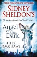 Angel of the Dark (English) (Paperback): Book by                                                      Sidney Sheldon, whose highly successful writing career spans over 50 years, has garnered international praise and recognition in four diverse fields. The winner of an Oscar, a Tony, and an Edgar Allan Poe Award from the Mystery Writers of America, Sheldon has over 250 television scripts, twenty five... View More                                                                                                   Sidney Sheldon, whose highly successful writing career spans over 50 years, has garnered international praise and recognition in four diverse fields. The winner of an Oscar, a Tony, and an Edgar Allan Poe Award from the Mystery Writers of America, Sheldon has over 250 television scripts, twenty five major motion pictures, six Broadway plays and fourteen novels (with sales figures well over 200 million) to his credit, ranking him as one of the worlds most prolific writers. One of the top three bestselling authors alive today, Sheldon is also one of the few major authors to have all his novels filmed as major motion pictures or blockbuster mini-series for television. His novels are published in 56 languages, including Russian, Turkish, Japanese, Dutch, Portuguese, Korean, Hebrew, Greek and Indonesian, in 100 countries worldwide. A master storyteller, Sheldon regards his becoming a writer as something of a miracle. Tilly Bagshawe is the internationally bestselling author of seven previous novels. A teenage single mother at 17, Tilly won a place at Cambridge University and took her baby daughter with her. She went on to enjoy a successful career in The City before becoming a writer. As a journalist, Tilly contributed regularly to the Sunday Times, Daily Mail and Evening Standard before following in the footsteps of her sister Louise and turning her hand to novels. Tilly's first book, Adored, was a smash hit on both sides of the Atlantic and she hasn't looked back since.