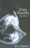 Fifty Shades Darker:Book by Author-E. L. James