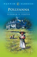 Pollyanna:Book by Author-Eleanor H. Porter , Neil Reed