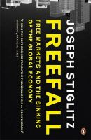 Freefall: Free Markets and the Sinking of the Global Economy:Book by Author-Joseph Stiglitz