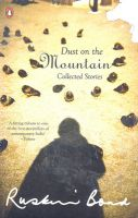 Dust On The Mountain: Book by Ruskin Bond