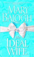 The Ideal Wife: Book by Mary Balogh