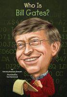 Who Is Bill Gates ?: Book by Patricia Brennan Demuth , Ted Hammond , Nancy Harrison