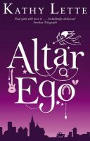 Altar Ego: Book by Kathy Lette