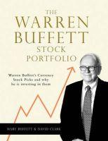 Warren Buffett Stock Portfolio: Book by Mary Buffett , David Clark