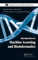 Introduction to Machine Learning and Bioinformatics: Book by Sushmita Mitra,George Michailidis,Theodore Perkins
