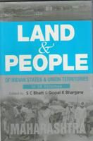 Land And People of Indian States & Union Territories (Maharashtra), Vol.16th: Book by Ed. S. C.Bhatt & Gopal K Bhargava