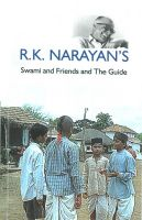 A Critical Study of R.K. Narayan's: Swami and Friends and the Guide: Book by Ruby Roy