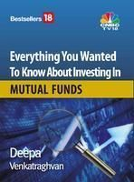 Everything You Wanted To Know About Mutual Fund:Book by Author-Deepa Venkatraghvan