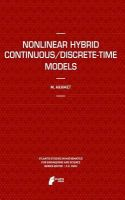 Nonlinear Hybrid Continuous/Discrete-Time Models: Book by Marat Akhmet