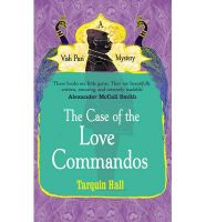 Case of the Love Commandos, The: Book by Tarquin Hall