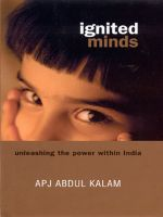 Ignited Minds: Unleashing the Power within India:Book by Author-Abdul A.P.J. Kalam