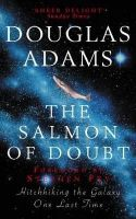 The Salmon of Doubt: Book by Douglas Adams