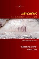 Watchers from the Shadows and the Light: A Red Path Spirit Adventure: Book by >