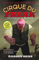 Tunnels of Blood: Cirque Du Freak: Book by Darren Shan