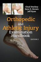Orthopedic and Athletic Injury Evaluation Handbook: Book by Chad Starkey