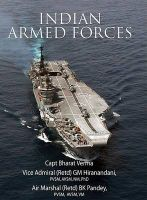 Indian Armed Forces:Book by Author-Bharat Verma,G.M. Hiranandani,B.K. Pandey