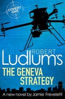 Robert Ludlum's The Geneva Strategy: Book by Robert Ludlum