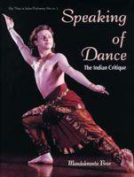 Speaking of Dance: Book by Mandakranta Bose
