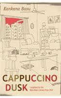 Cappucino Dusk: Book by Kankana Basu
