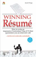 WINNING RESUME : How to write an impressive curriculum vitae (CV) that guarantees you an interview call: Book by JAYANT NEOGY