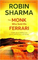 The Monk Who Sold His Ferrari: Book by Robin Sharma