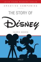 The Story of Disney  : Book by Valerie Bodden