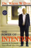 The Power Of Intention:Book by Author-Dr. Wayne W. Dyer