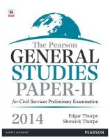 The Pearson General Studies Paper II for Civil Services Preliminary Examinations - 2014: Book by Showick Thorpe