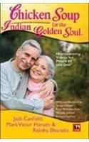Chicken Soup For The Indian Golden Soul: Book by Jack Canfield, Raksha Bharadia