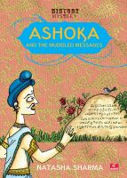 Ashoka And The Muddled Messages: Book by Natasha Sharma